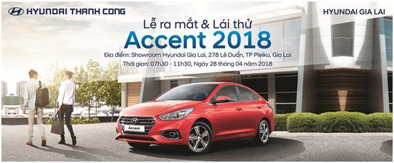 Lễ giới thiệu và ra mắt Hyundai Accent tại gia lai