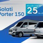 Hyundai Solati, Hyundai H150 khuyến mãi lên đến 25 triệu duy nhất tại Hyundai Gia Lai