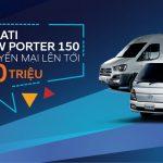 Khuyến mãi cực khủng lên đến 30 triệu dành cho Hyundai h150 & Solati