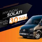 Mua Hyundai Solati, nhận ngay khuyến mãi 30 triệu tại Hyundai Gia Lai